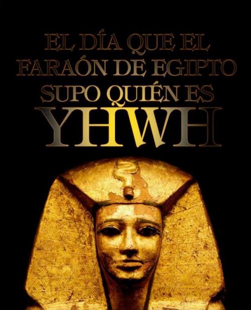 Faraón vs YHVH.jpg